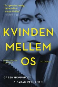 Kvinden mellem os (e-bog) af Greer He