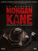 Morgan Kane 61: Morgan Kane og «The Wild Bunch»