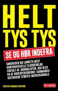 Helt tys tys (e-bog) af Kasper Denage