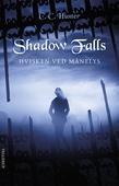 Shadow Falls #4: Hvisken ved månelys