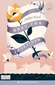 Brev fra fortiden (ebok) av Heather Burch