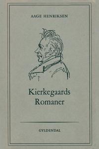 Kierkegaards romaner (e-bog) af Aage
