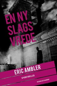 En ny slags vrede (e-bog) af Eric Amb