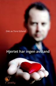 Hjertet har ingen avstand (ebok) av Tore Edla