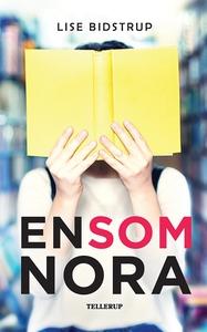 En som Nora (e-bog) af Lise Bidstrup
