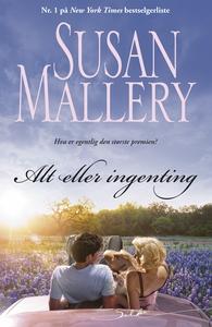 Alt eller ingenting (ebok) av Susan Mallery