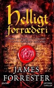 Helligt forræderi (e-bog) af James Fo