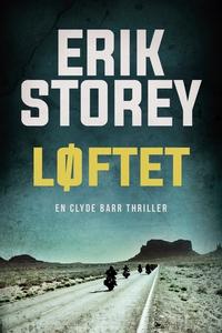 Løftet (e-bog) af Erik Storey