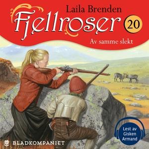 Av samme slekt (lydbok) av Laila Brenden