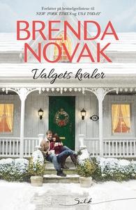 Valgets kvaler (ebok) av Brenda Novak