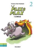 Flix & Flax #2: Flix & Flax i cirkus