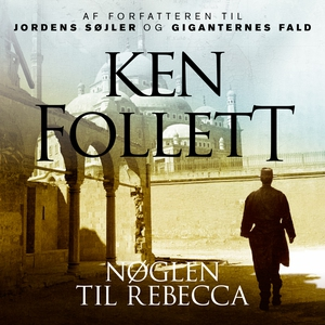 Nøglen til Rebecca (lydbog) af Ken Fo