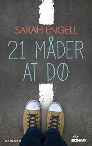 21 måder at dø (e-bog) af Sarah Engel