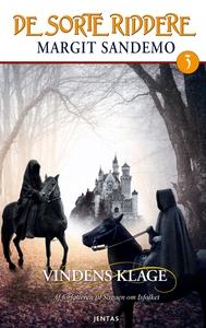 De sorte riddere 3 - Vindens klage (e