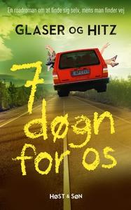 7 døgn for os (e-bog) af Anja Hitz, C