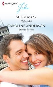 Nyforelsket/Et bånd for livet (e-bog)