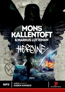 Heroine (lydbog) af Mons Kallentoft,