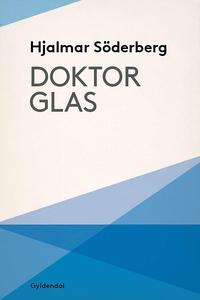 Doktor Glas (e-bog) af Hjalmar Söderb