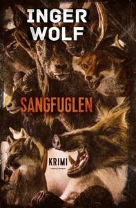 Sangfuglen (e-bog) af Inger Wolf