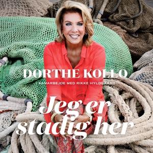 Jeg er stadig her (lydbog) af Dorthe