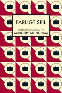 Farligt spil (e-bog) af Margery Allin