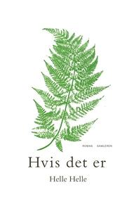 Hvis det er (e-bog) af Helle Helle