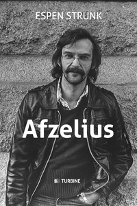 Afzelius (e-bog) af Espen Strunk