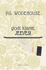 Godt klaret, Jeeves! (lydbog) af P.G.