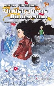 Drømmetjenerne #3: Ondskabens dimensi
