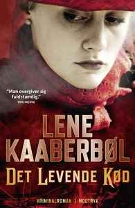 Det levende kød (e-bog) af Lene Kaabe