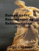 Europa under Renessansen og Reformasjonen, 1453-1660