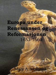 Europa under Renessansen og Reformasjonen, 14
