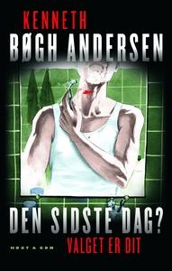 Den sidste dag? (e-bog) af Kenneth Bø