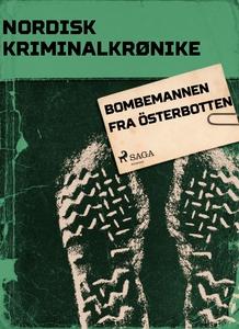 Bombemannen fra Österbotten (ebok) av Diverse