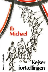 Kejserfortællingen (e-bog) af Ib Mich