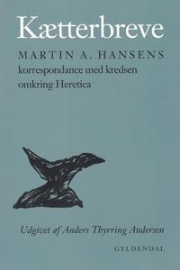 Kætterbreve (e-bog) af Martin A. Hans