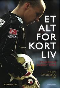 Et alt for kort liv (e-bog) af Ronald