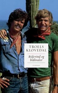 Bidevind og blåhvaler (e-bog) af Troe