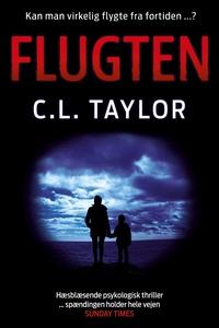 Flugten (lydbog) af C.L. Taylor