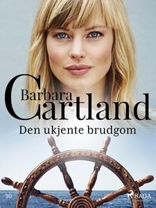 Den ukjente brudgom (ebok) av Barbara Cartlan