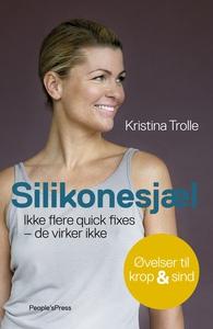 Silikonesjæl (e-bog) af Kristina Trol
