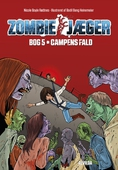 Zombie-jæger 5: Campens fald