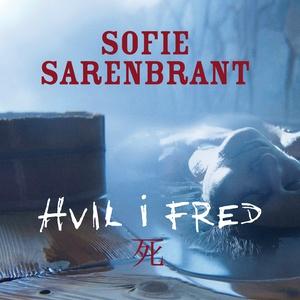 Hvil i fred (lydbog) af Sofie Sarenbr