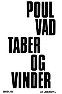 Taber og vinder (e-bog) af Poul Vad
