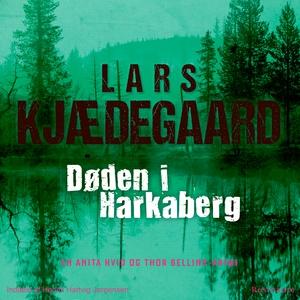 Døden i Harkaberg (lydbog) af Lars Kj