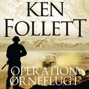 Operation Ørneflugt (lydbog) af Ken F