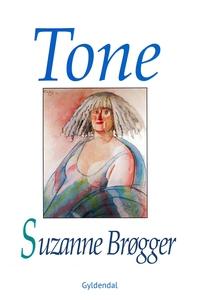 Tone (e-bog) af Suzanne Brøgger