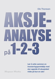 Aksjeanalyse på 1-2-3 (ebok) av Ole  Thoresen