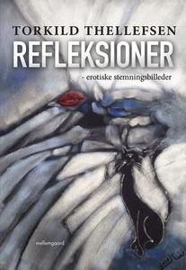 Refleksioner (e-bog) af Torkild Thell