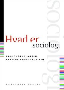 Hvad er sociologi (e-bog) af Lars Tho